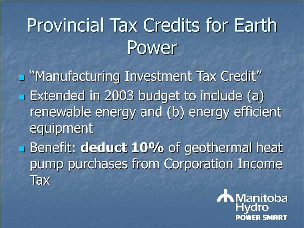 Provincial Tax Credits for Earth Power