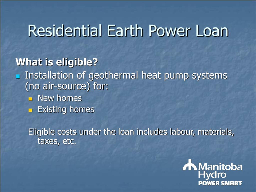 Residential Earth Power Loan