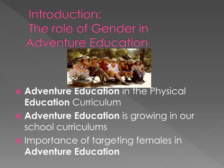 Introduction the role of gender in adventure education