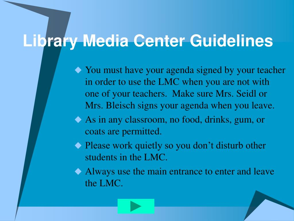 Library Media Center Guidelines