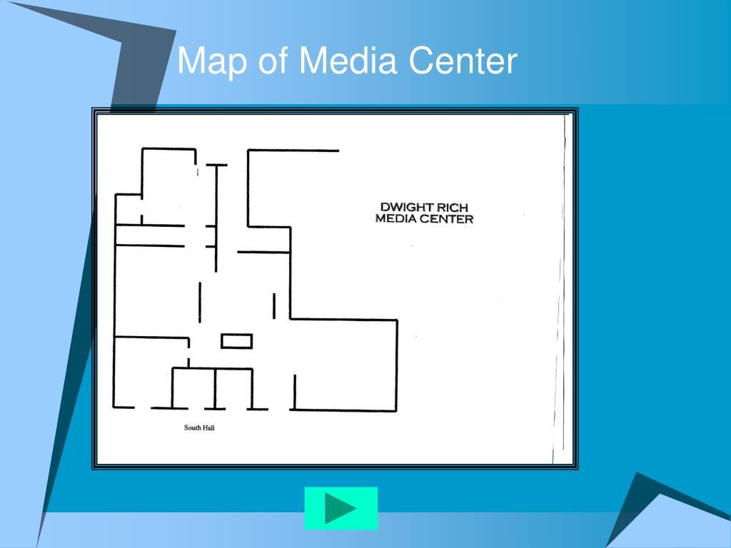 Map of Media Center