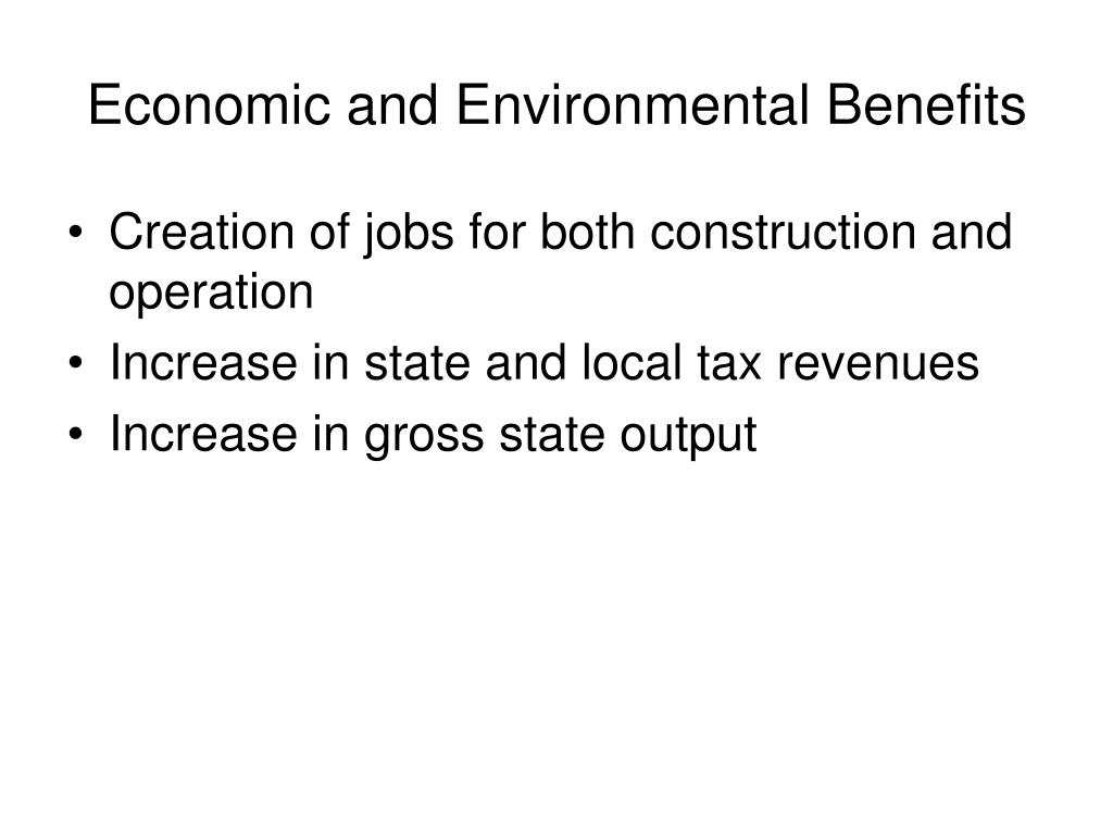 Economic and Environmental Benefits