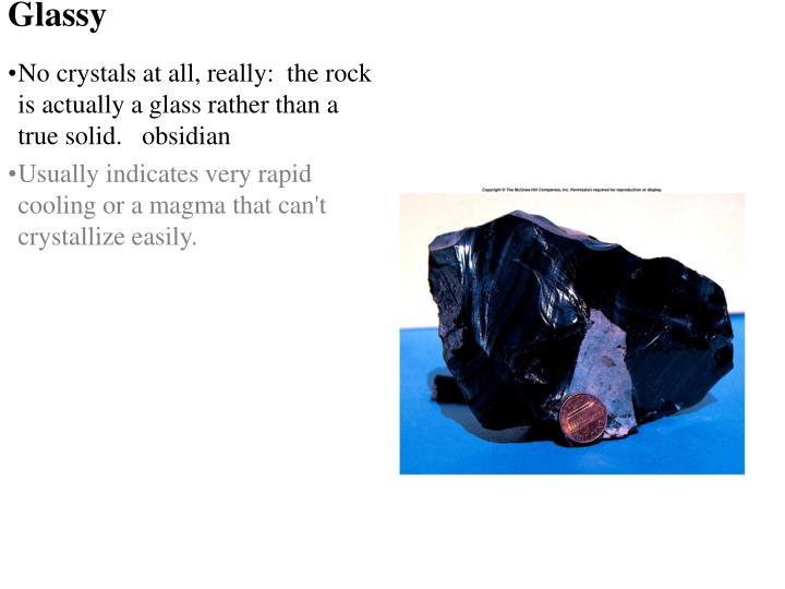 Glassy