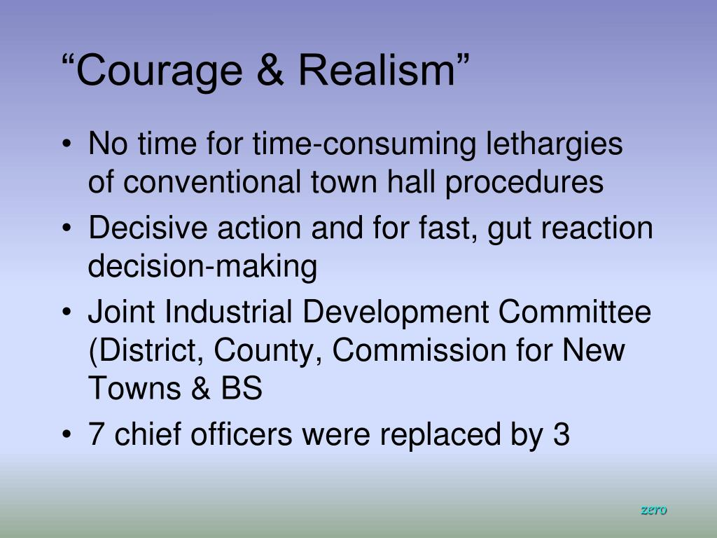"""""""Courage & Realism"""""""