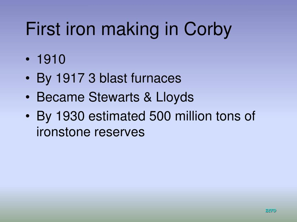 First iron making in Corby