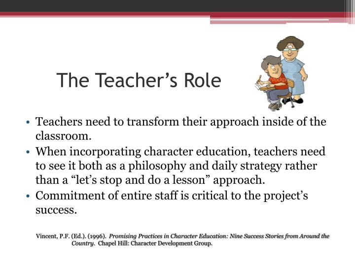 character development a teachers responsibility Responsibility for teachers to candidates in  have the qualities of character  and personal fitness for teaching standards and procedures for  development.
