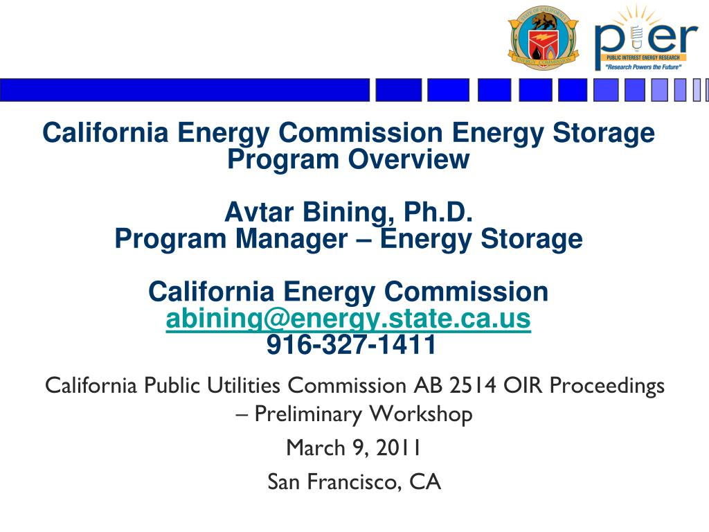 California Energy Commission Energy Storage Program Overview