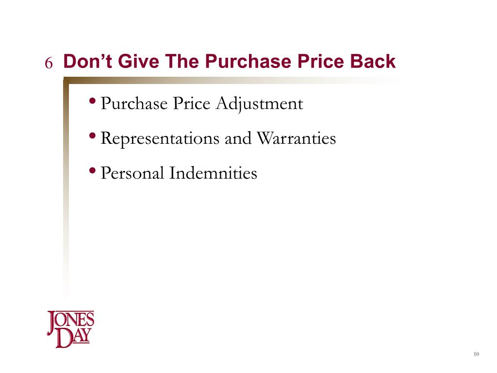 Don't Give The Purchase Price Back