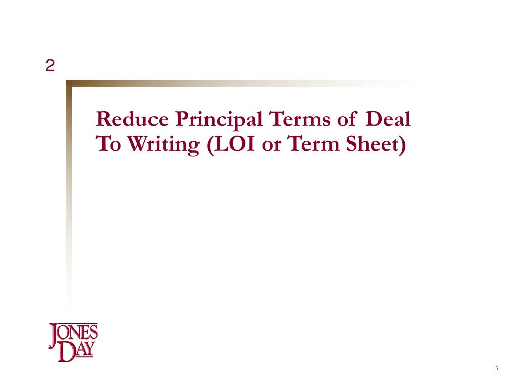 Reduce Principal Terms of Deal
