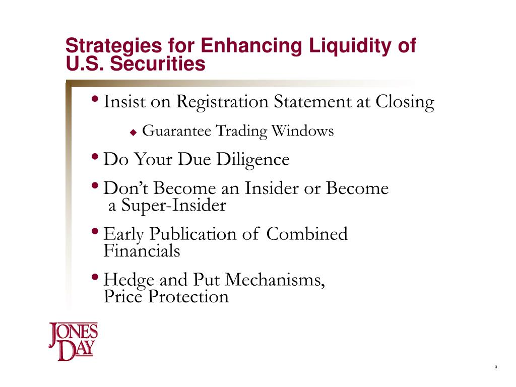 Strategies for Enhancing Liquidity of U.S. Securities