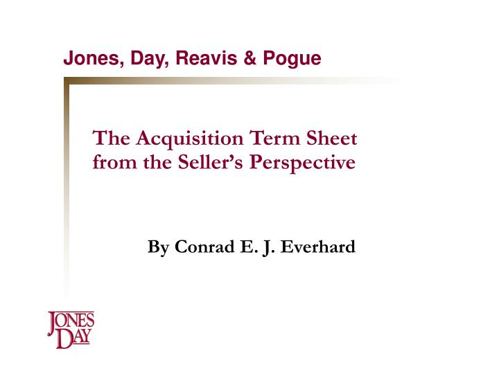 The acquisition term sheet from the seller s perspective l.jpg