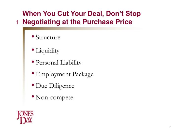 When you cut your deal don t stop negotiating at the purchase price