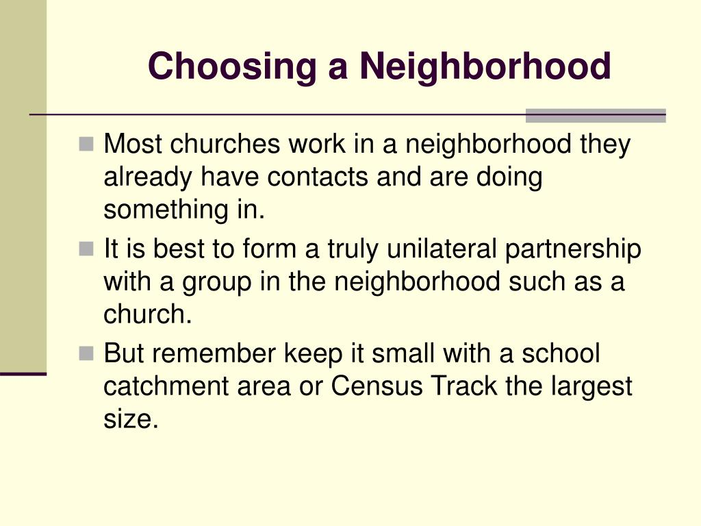 Choosing a Neighborhood