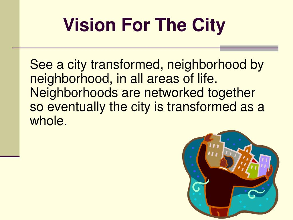 Vision For The City