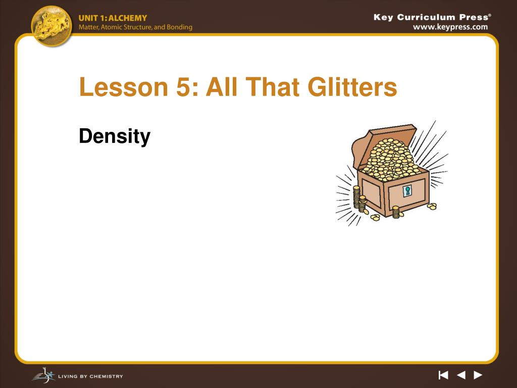 Lesson 5: All That Glitters