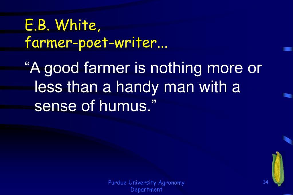 E.B. White,