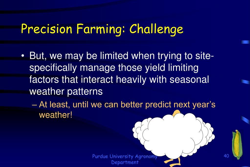 Precision Farming: Challenge