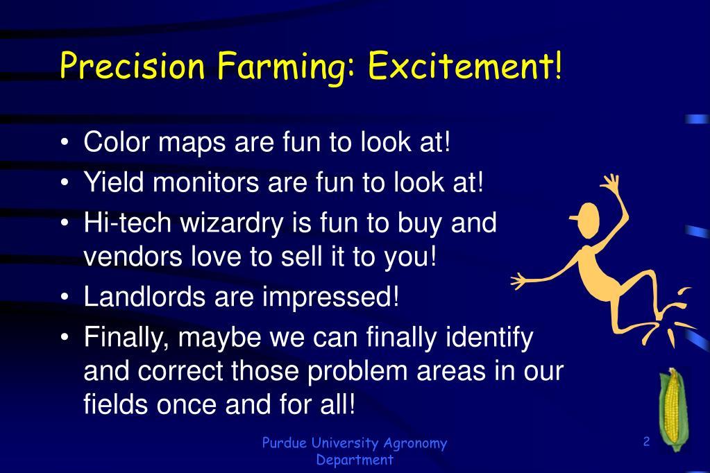 Precision Farming: Excitement!