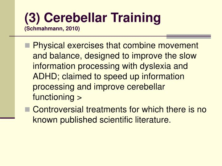 (3) Cerebellar Training