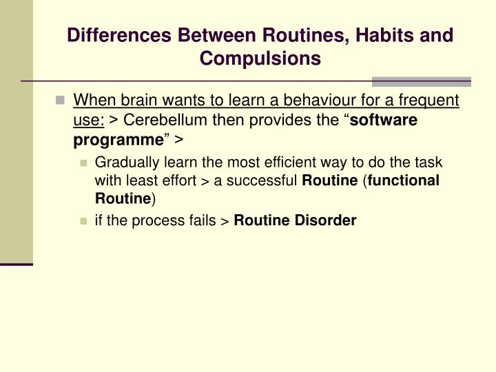 Differences Between Routines, Habits and Compulsions