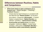 differences between routines habits and compulsions1