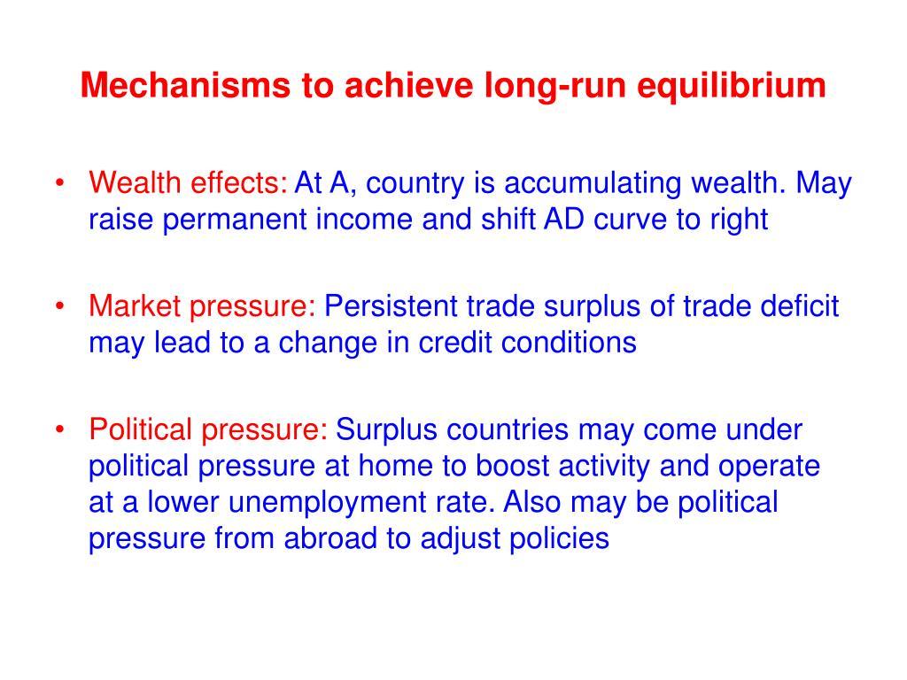 Mechanisms to achieve long-run equilibrium