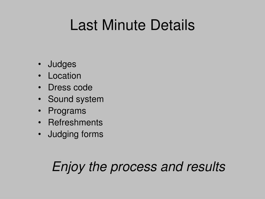 Last Minute Details