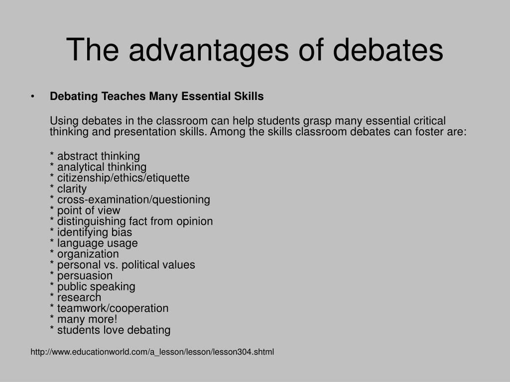 The advantages of debates