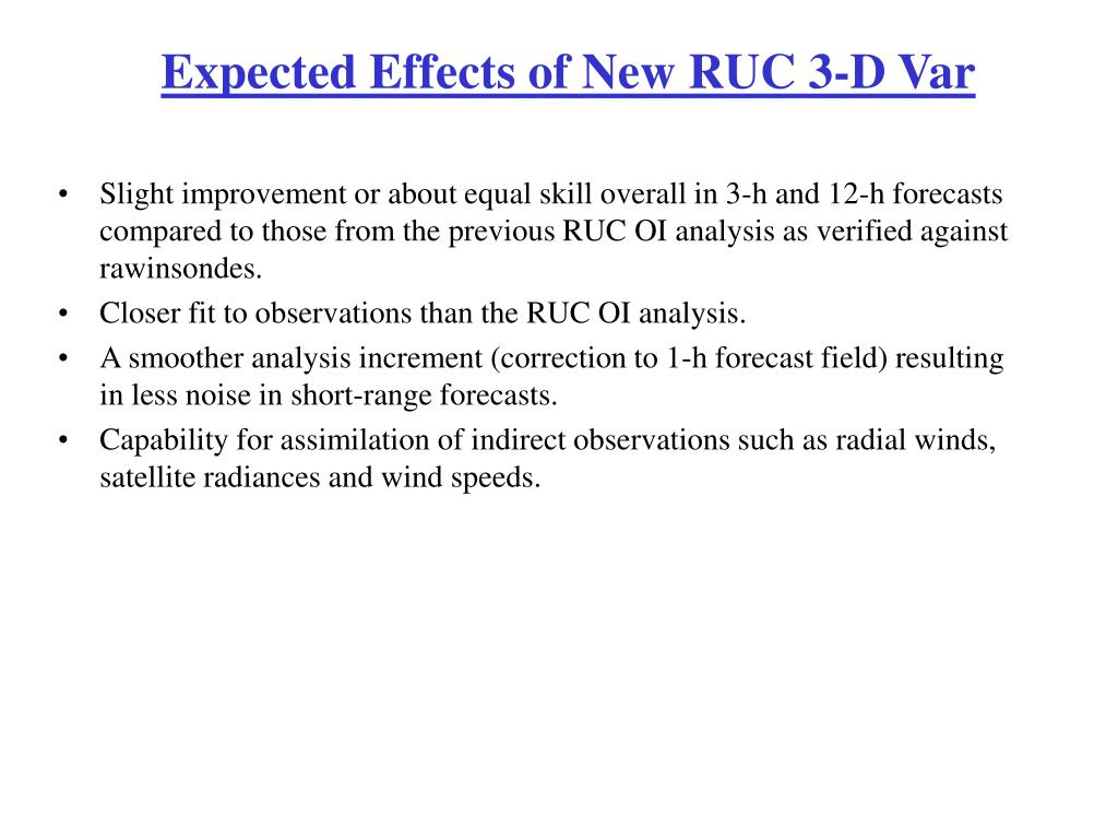Expected Effects of New RUC 3-D Var