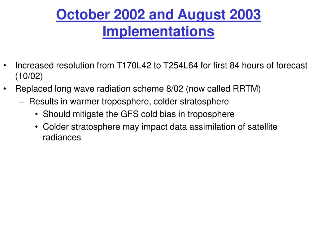 October 2002 and August 2003 Implementations