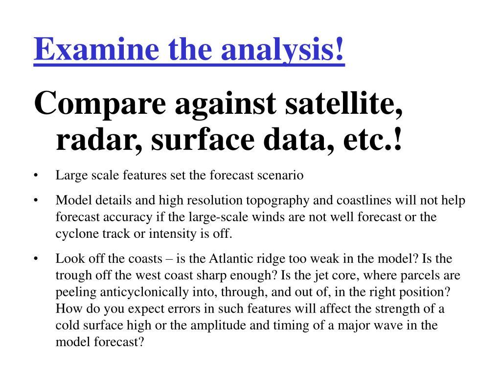 Examine the analysis!