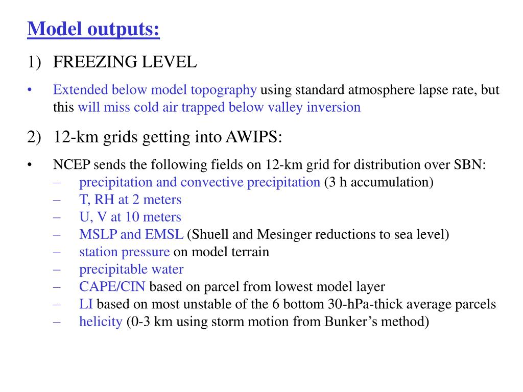 Model outputs: