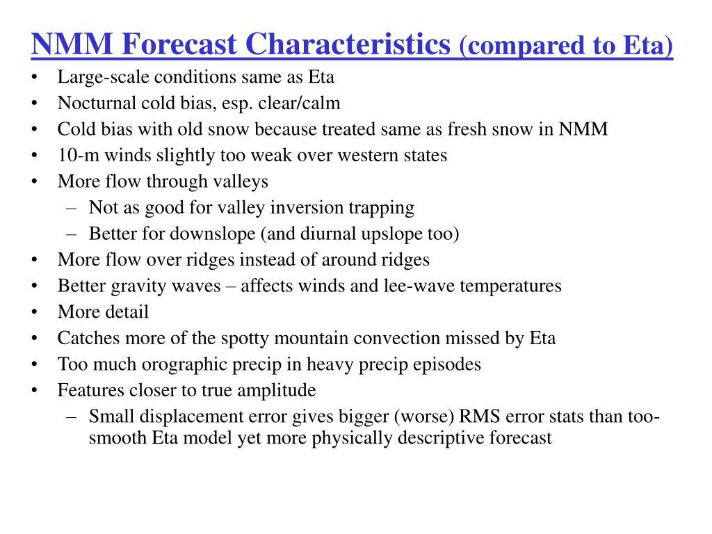 NMM Forecast Characteristics