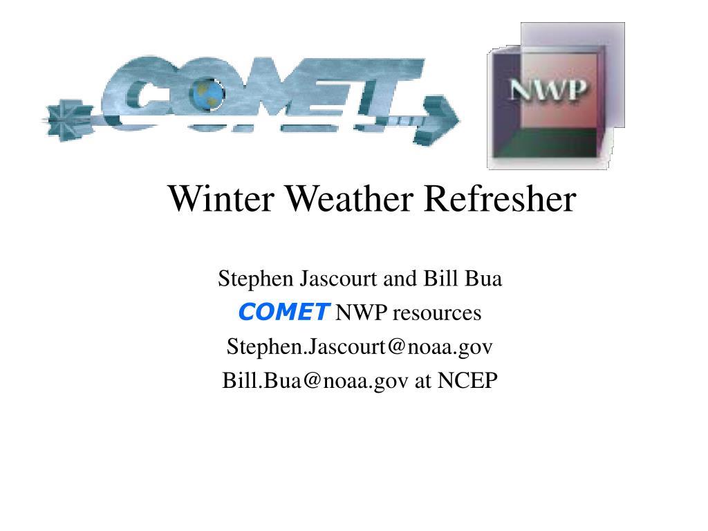 Winter Weather Refresher