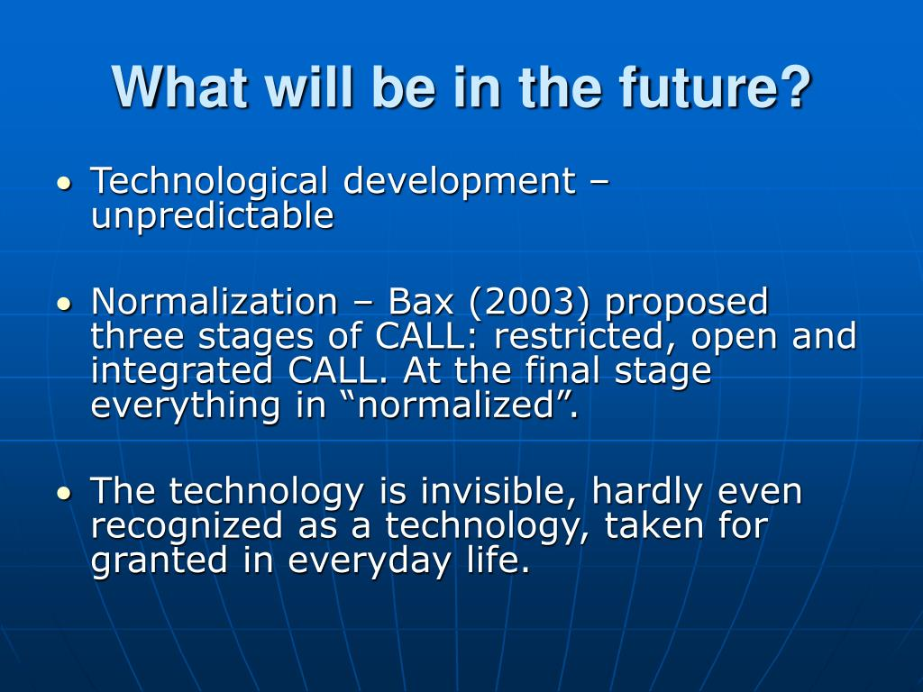 What will be in the future?
