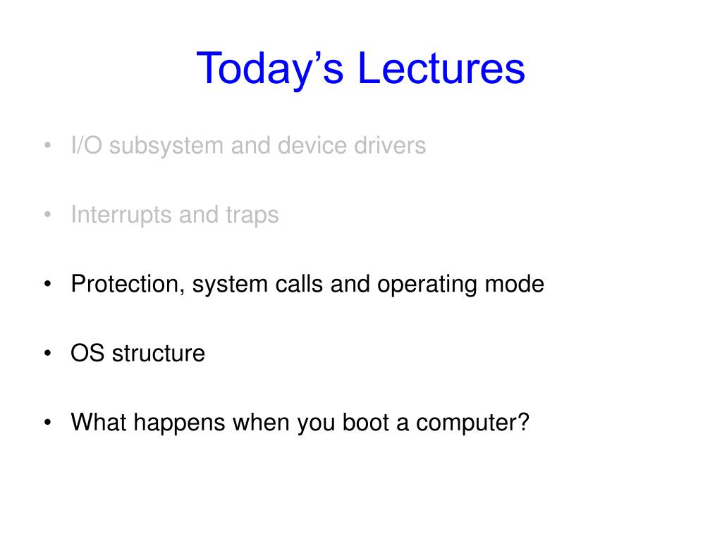 Today's Lectures