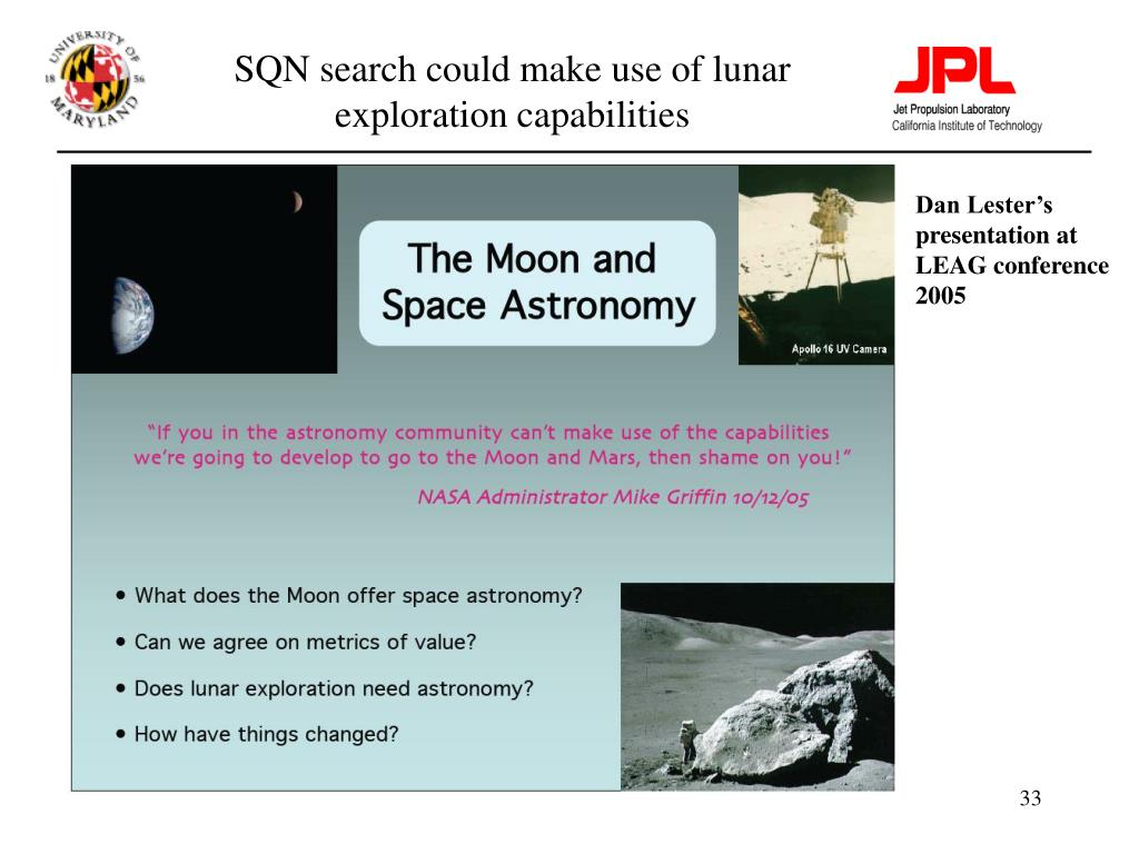 SQN search could make use of lunar exploration capabilities