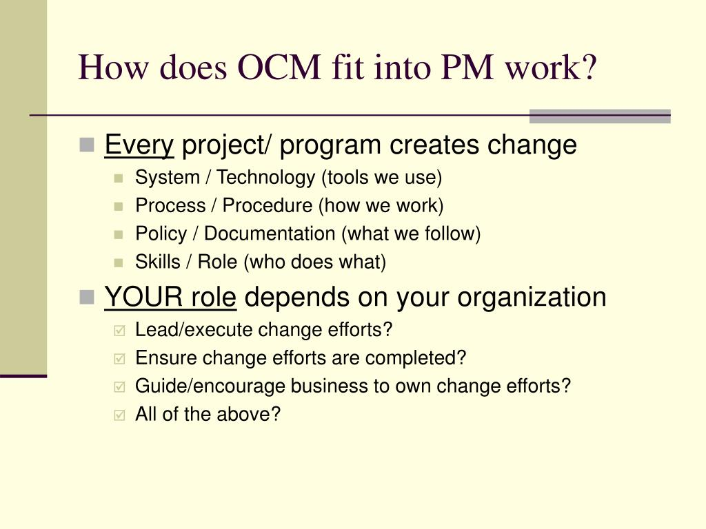 How does OCM fit into PM work?