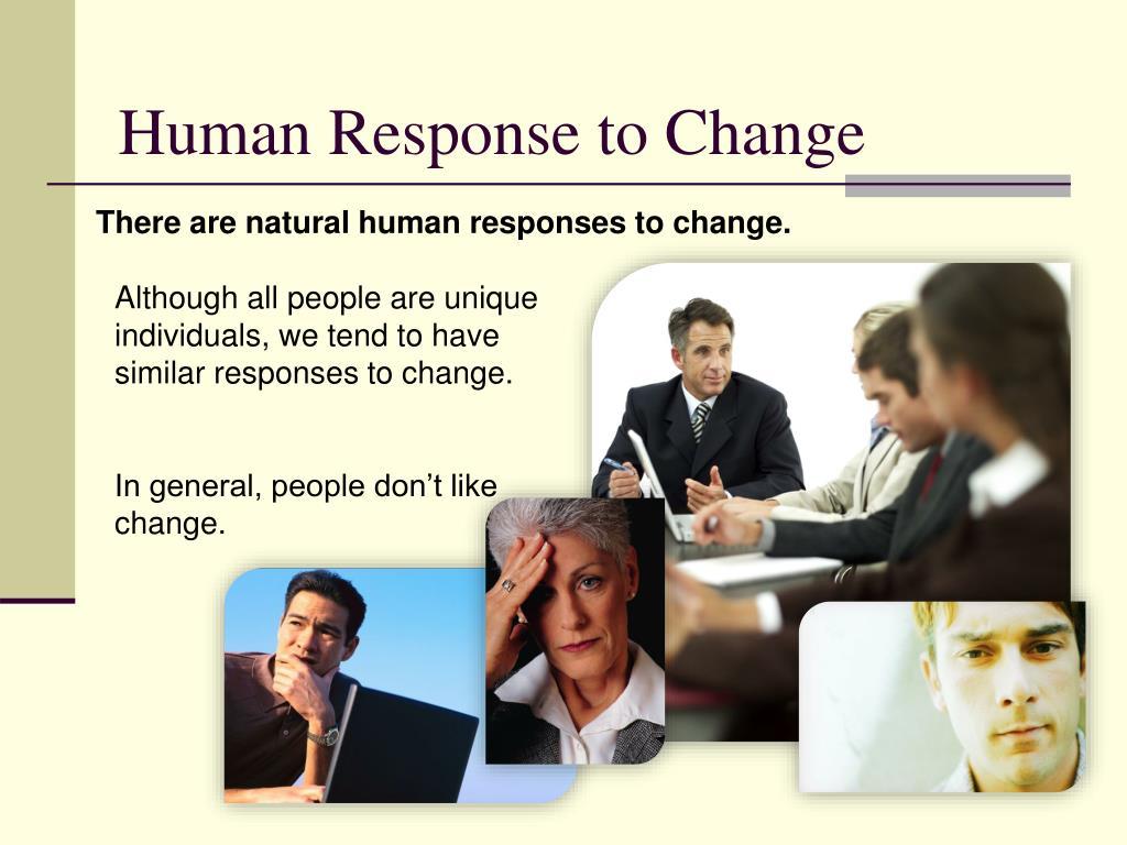 Human Response to Change