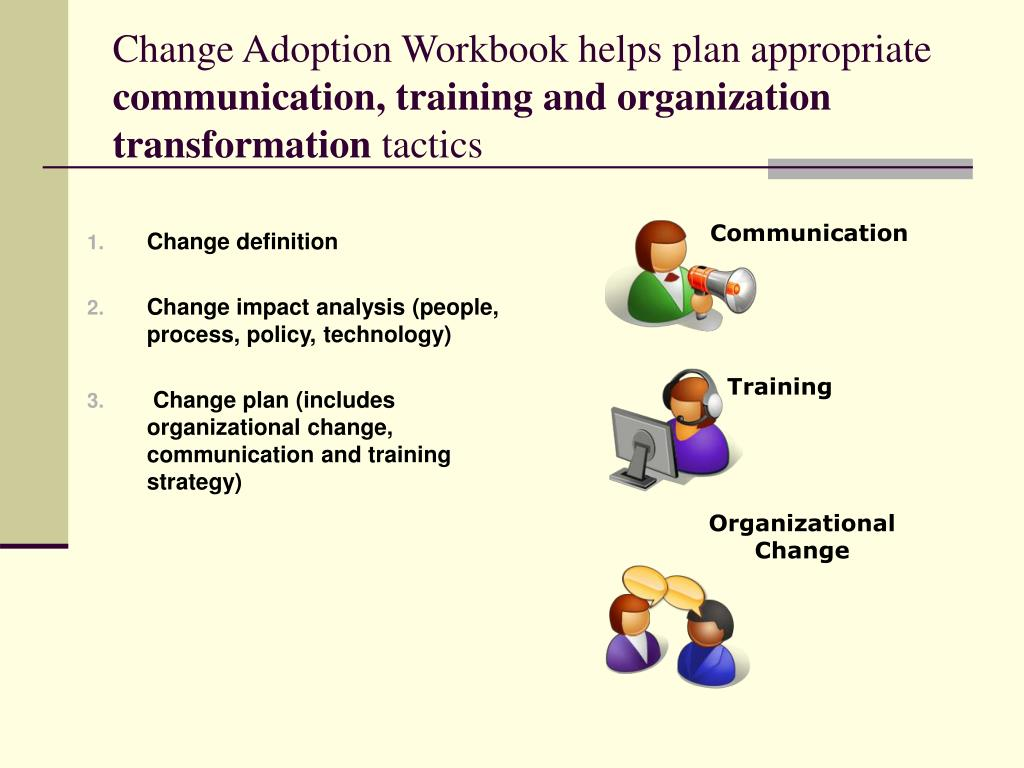 Change Adoption Workbook helps plan appropriate