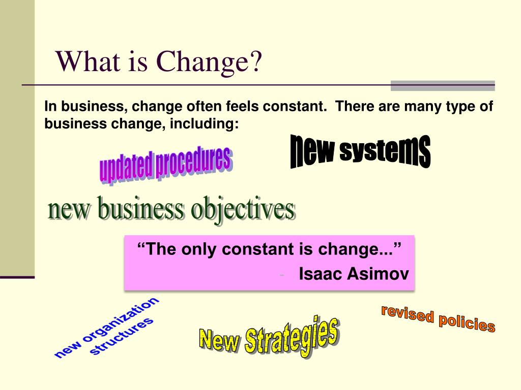 What is Change?