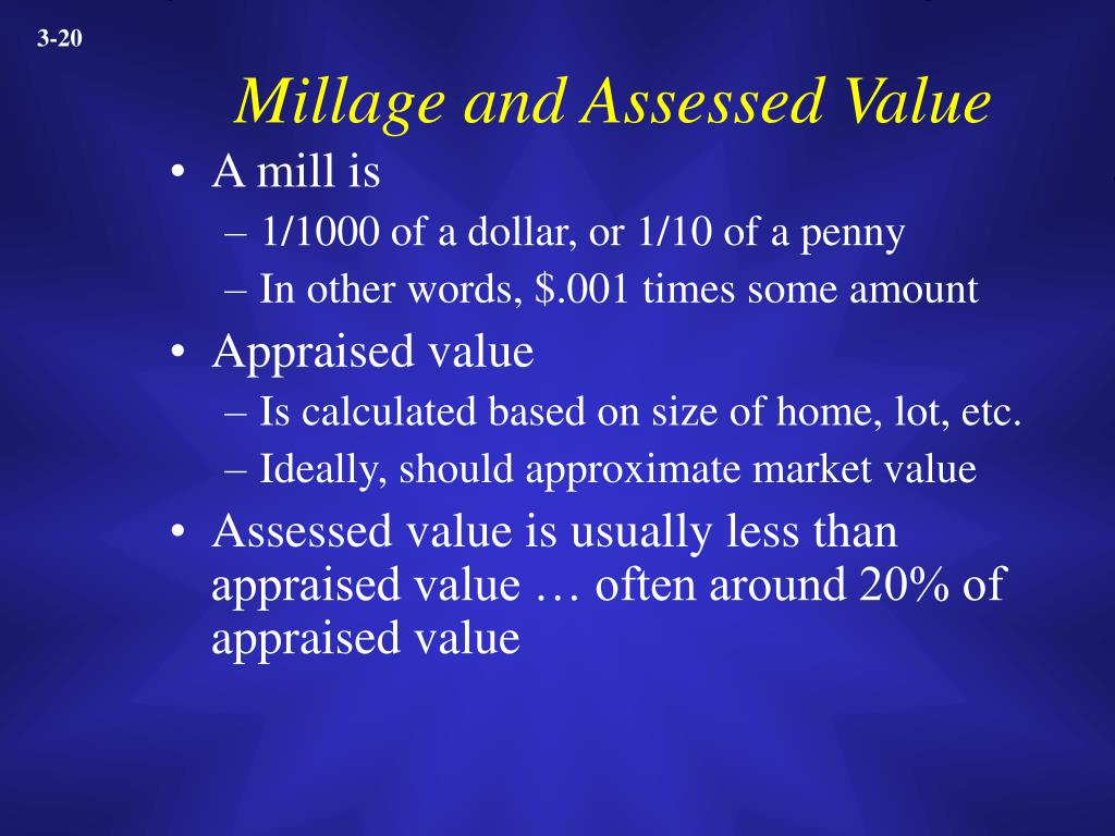 Millage and Assessed Value