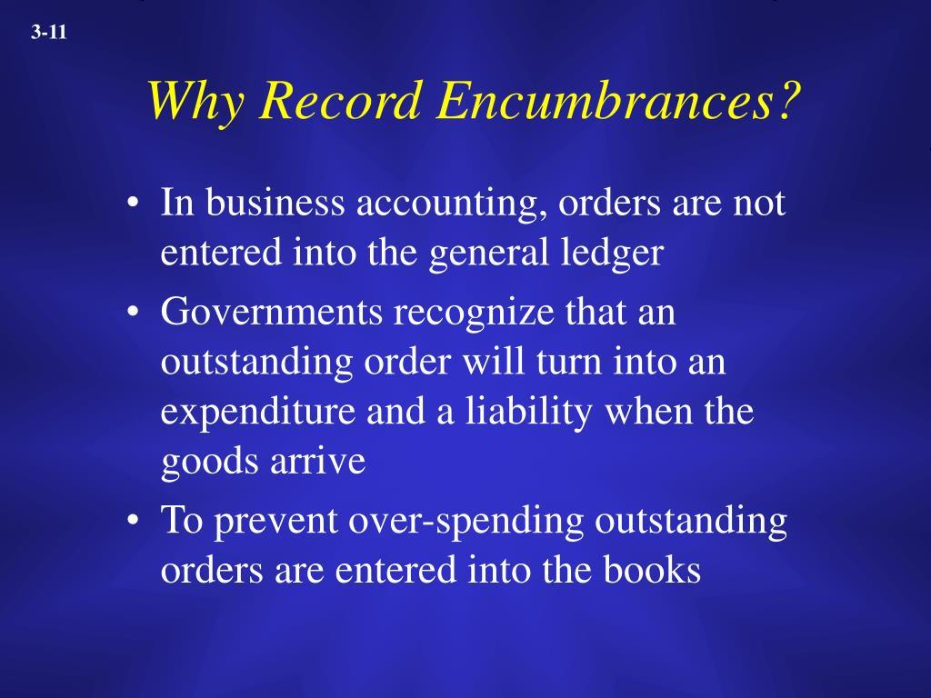 Why Record Encumbrances?