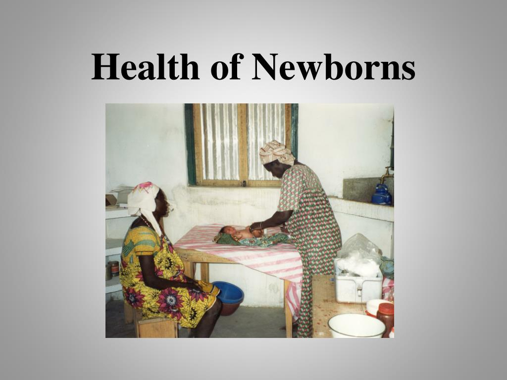Health of Newborns