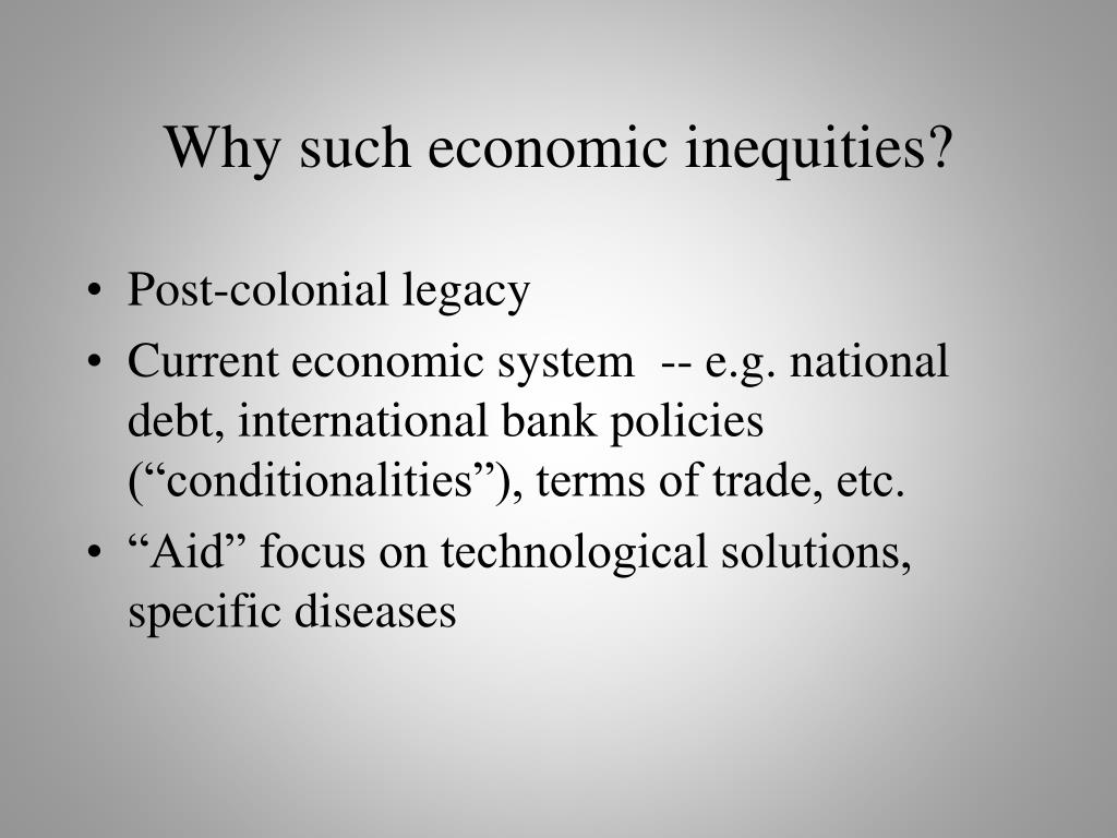 Why such economic inequities?