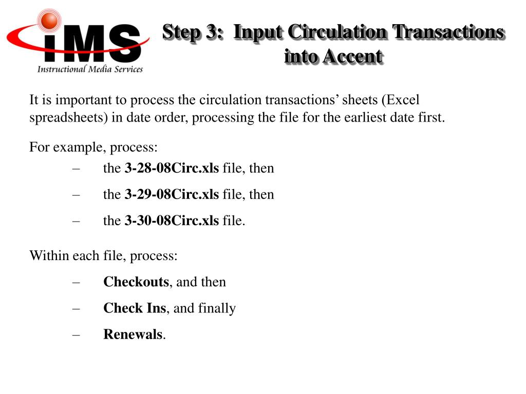 Step 3:  Input Circulation Transactions into Accent