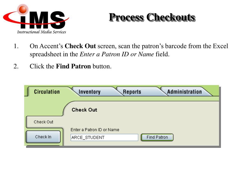 Process Checkouts