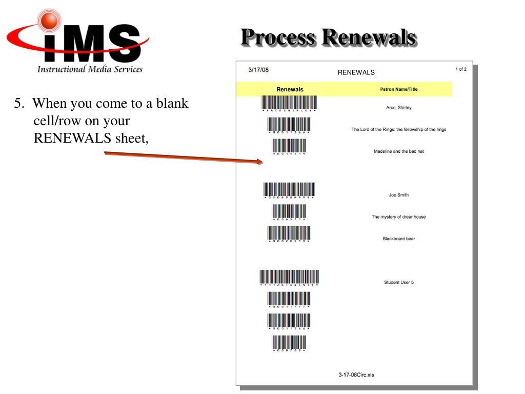 Process Renewals
