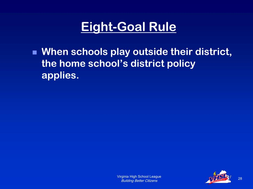 Eight-Goal Rule