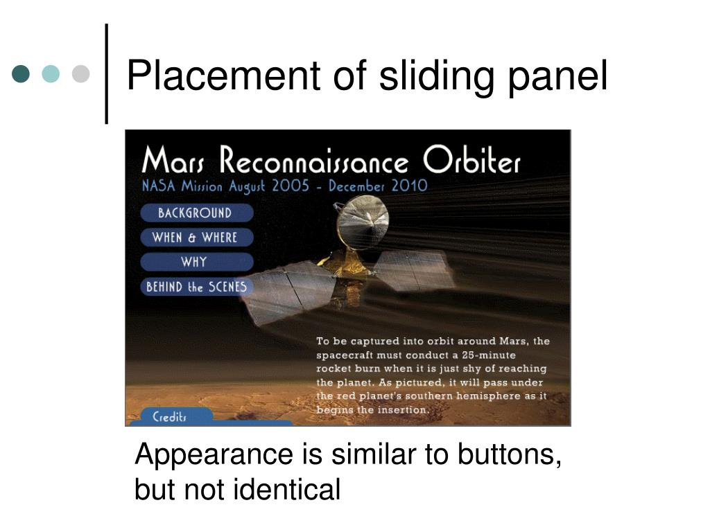 Placement of sliding panel